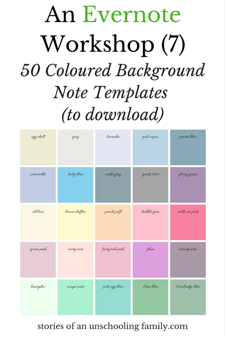 An Evernote Workshop 7 50 Coloured Background Note Templates To Download Stories Of An Unschooling Family